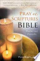 Pray the Scriptures Bible  Psalms and Proverbs