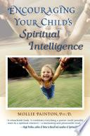 Encouraging Your Child s Spiritual Intelligence