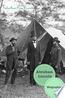 Abraham Lincoln  Biographies  13 Biographies