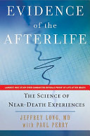 Evidence Of The Afterlife : near death experience (nde) than there is...