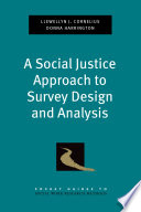 A Social Justice Approach To Survey Design And Analysis book