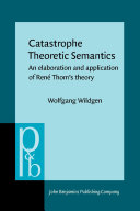 Catastrophe Theoretic Semantics