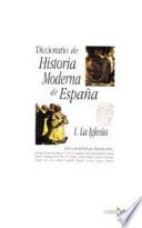 Diccionario de historia moderna de España: La Iglesia