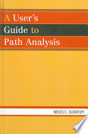 A User s Guide to Path Analysis