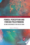 Power  Perception and Foreign Policymaking