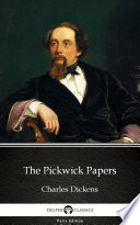 The Pickwick Papers by Charles Dickens  Illustrated