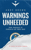 Warnings Unheeded