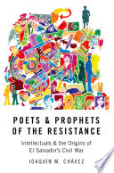 Poets and Prophets of the Resistance History And Fresh Interpretation Of The Polarization
