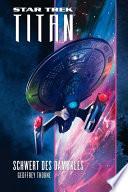 Star Trek   Titan 4  Schwert des Damokles