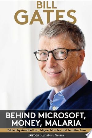 Bill Gates: Behind Microsoft, Money, Malaria - ISBN:9781681059815