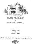 Home Memories of President David O  McKay