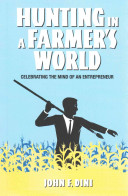 Hunting in a Farmer s World