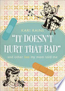 It Doesn t Hurt That Bad