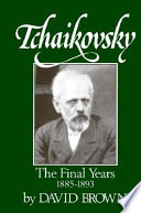 Tchaikovsky: The final years, 1885-1893
