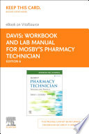 Workbook And Lab Manual For Mosby S Pharmacy Technician E Book