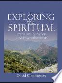 Exploring the Spiritual