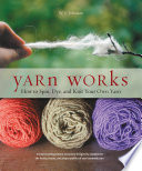 Yarn Works Of Spinning And Dying Yarn