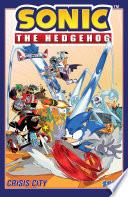 Sonic The Hedgehog Vol 5 Crisis City