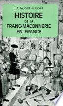 Histoire de la franc ma  onnerie en France