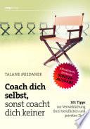 Coach dich selbst, sonst coacht dich keiner SONDERAUSGABE