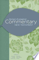 Women s Evangelical Commentary  New Testament