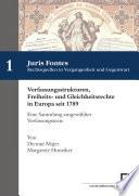 Verfassungsstrukturen, Freiheits- und Gleichheitsrechte in Europa seit 1789