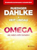 Omega - jak nalézt vnitřní bohatství