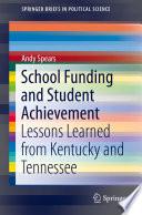 School Funding and Student Achievement