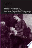 Ethics  Aesthetics  and the Beyond of Language