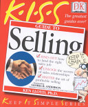 K I S S Guide to Selling