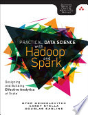Practical Data Science with Hadoop and Spark