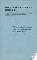 Eine ökonometrische Untersuchung ausgewählter Konsumfunktionen für die Bundesrepublik