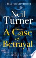 A Case Of Betrayal