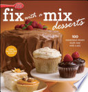 Betty Crocker Fix with a Mix Desserts