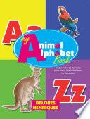 My Animal Alphabet Book Book PDF