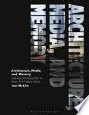 Architecture Media And Memory