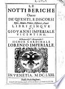 Le notti beriche ouero De  quesiti  e discorsi fisici  medici  politici  historici  e sacri libri cinque