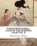Poems from Korea   Land of the Morning Calm