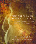 You Are Woman, You Are Divine