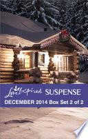 Love Inspired Suspense December 2014   Box Set 2 of 2
