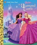 The Barbie & The Diamond Castle