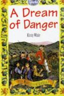 A Dream of Danger