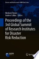 Proceedings Of The 3rd Global Summit Of Research Institutes For Disaster Risk Reduction