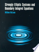 Strongly Elliptic Systems and Boundary Integral Equations