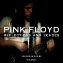 Pink Floyd  Reflections and Echoes