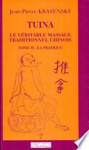 Tuina, le véritable massage traditionnel chinois