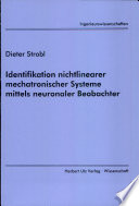 Identifikation nichtlinearer mechatronischer Systeme mittels neuronaler Beobachter