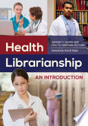 Health Librarianship An Introduction
