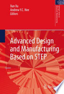 Advanced Design And Manufacturing Based On STEP : development lifecycle. industry vendors and users have been...