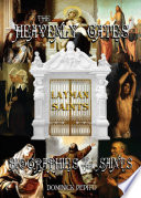 Through The Heavenly Gates The New Revised Edition Biographies Of The Saints Book 3 Of 3 The Path Of Obedience Layman Saints
